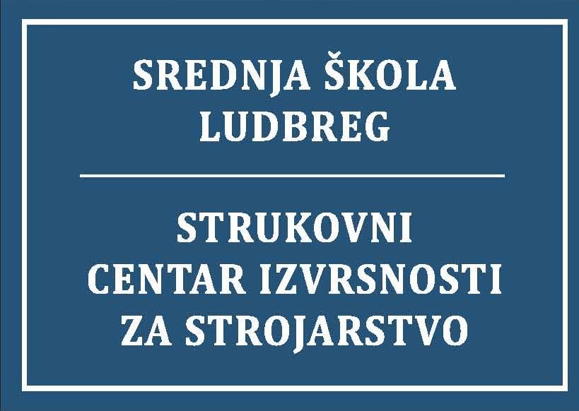 U Srednjoj školi Ludbreg otvoren Strukovni centar iz strojarstva – prvi takav u Hrvatskoj